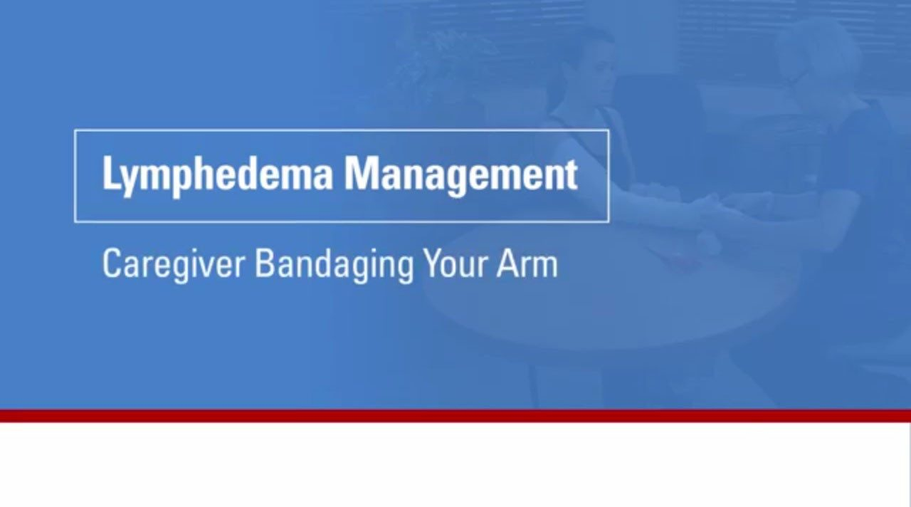 Learn how to bandage a lymphedema patient's arm