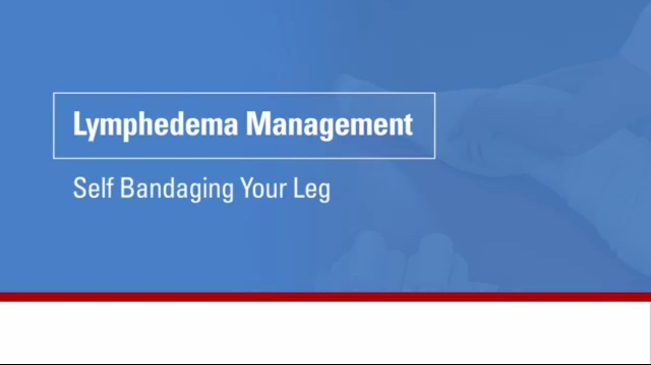 This video will show you and your caregiver how to wrap your leg as part of your lymphedema management.
