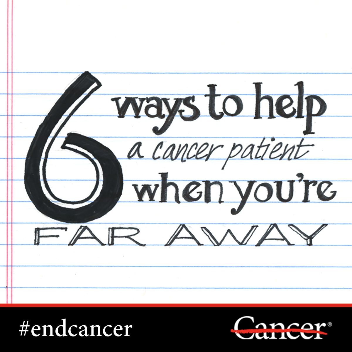 Learn how you can help a cancer patient or caregiver when you're far away.
