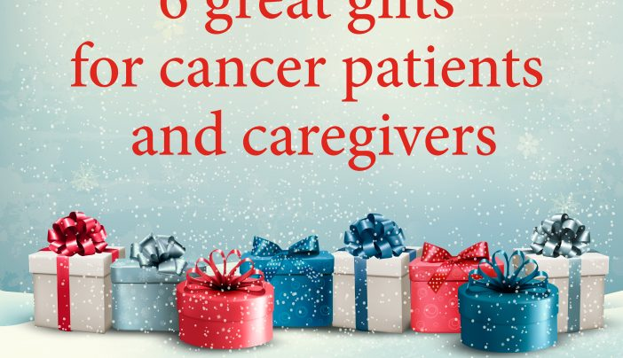 Whats The Best Gift For A Cancer Patient Or Caregiver