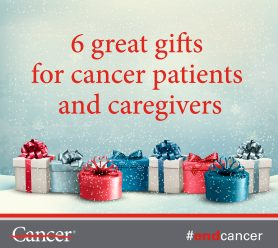 finding the right gift for your friends and family can be tough it can be even tougher if theyre undergoing cancer treatment or are caring for someone who